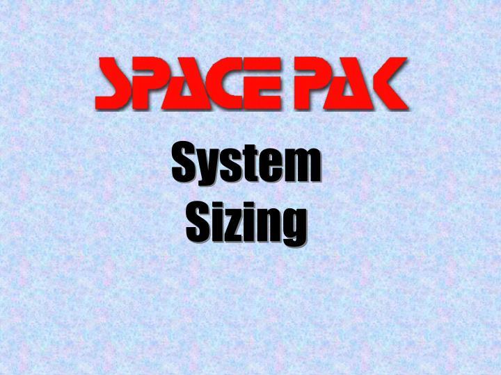 System Sizing