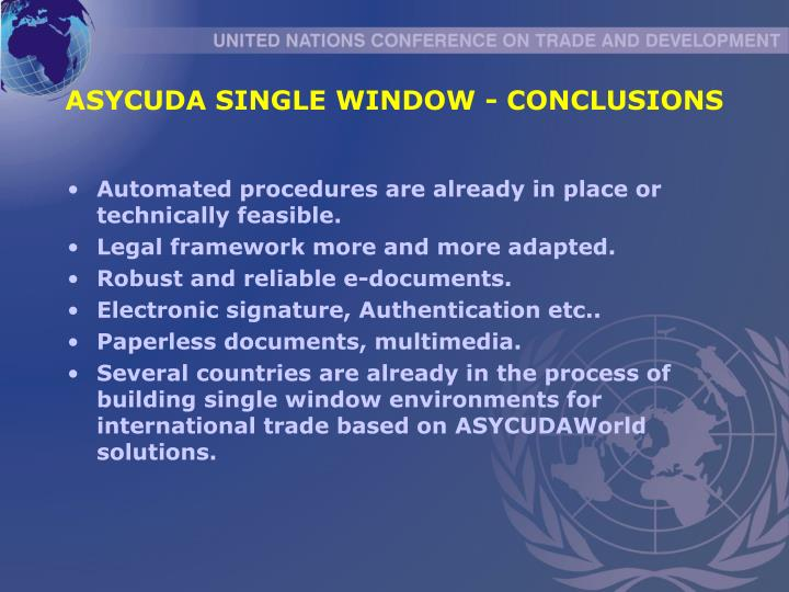 ASYCUDA SINGLE WINDOW - CONCLUSIONS