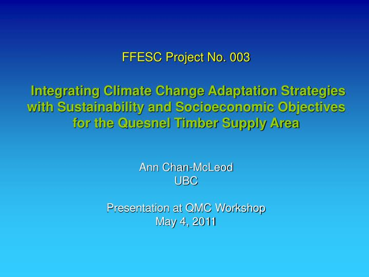 FFESC Project No. 003