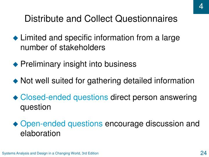 Distribute and Collect Questionnaires