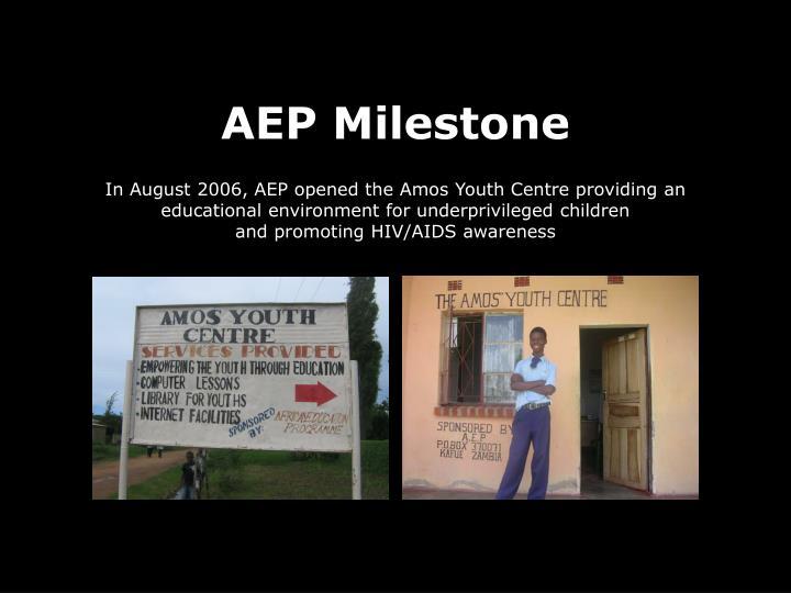 AEP Milestone