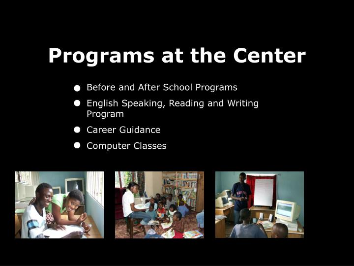 Programs at the Center