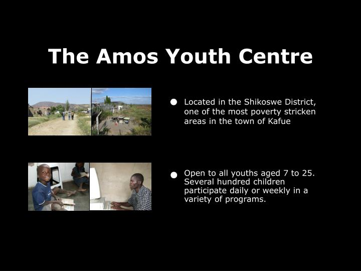 The Amos Youth Centre