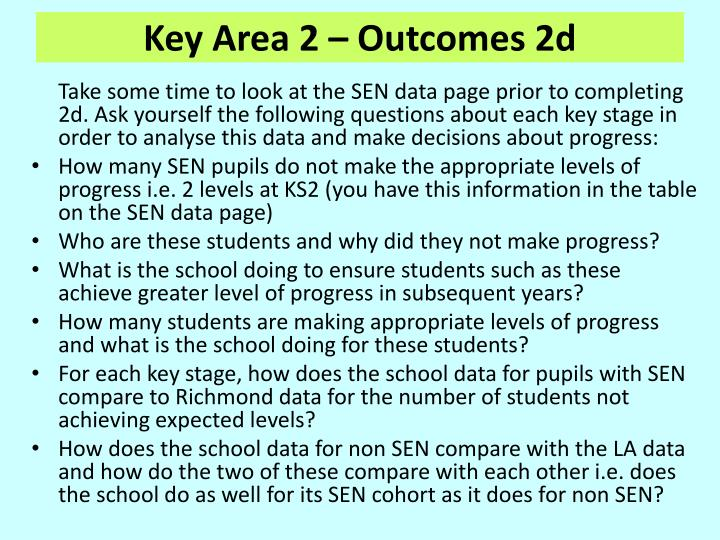 Key Area 2 – Outcomes 2d