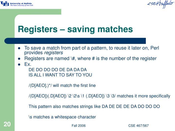 Registers – saving matches