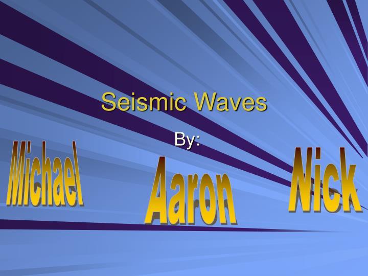 seismic waves n.