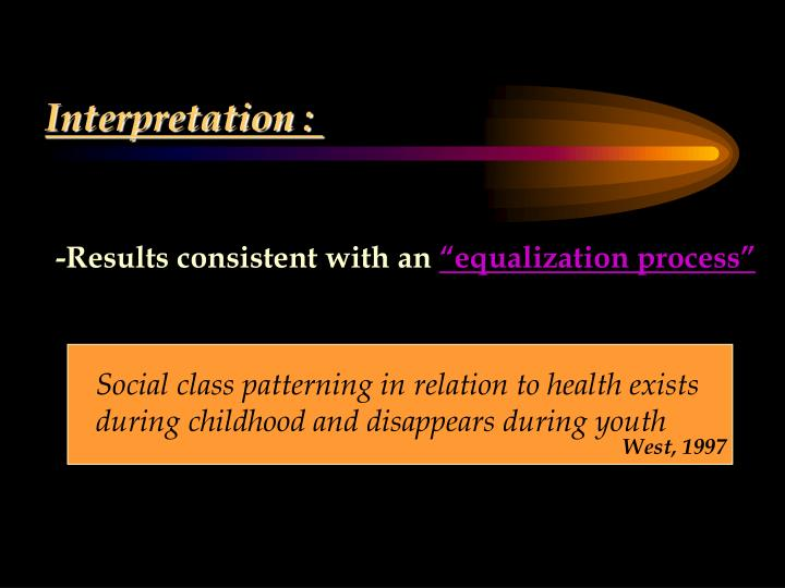 Social class patterning in relation to health exists