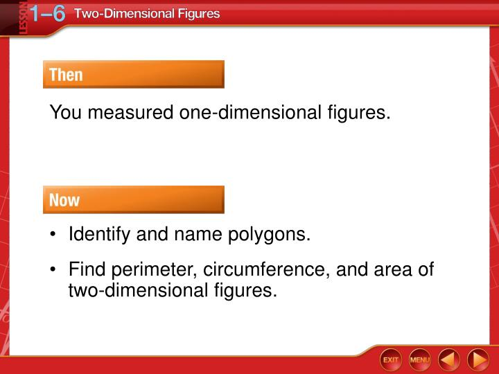 You measured one-dimensional figures.