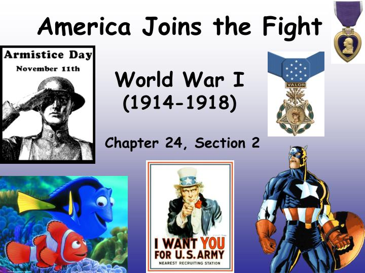 America joins the fight world war i 1914 1918
