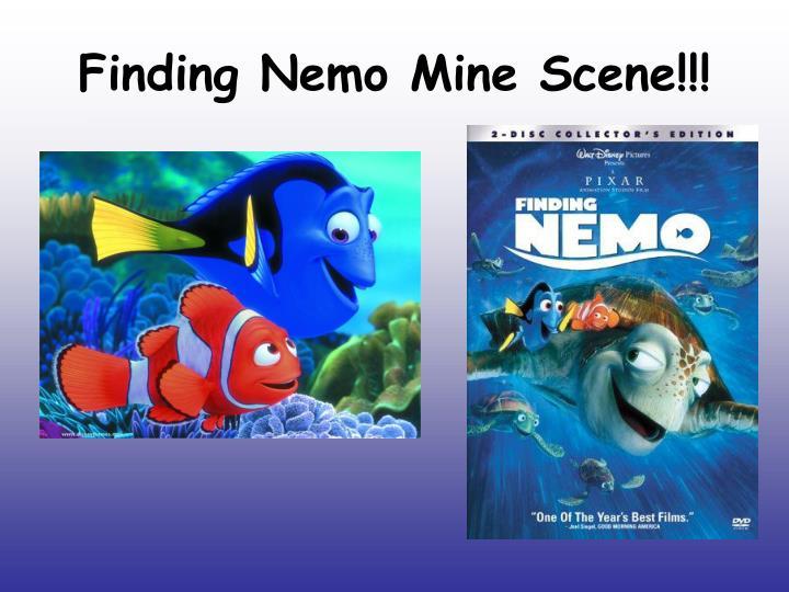 Finding Nemo Mine Scene!!!