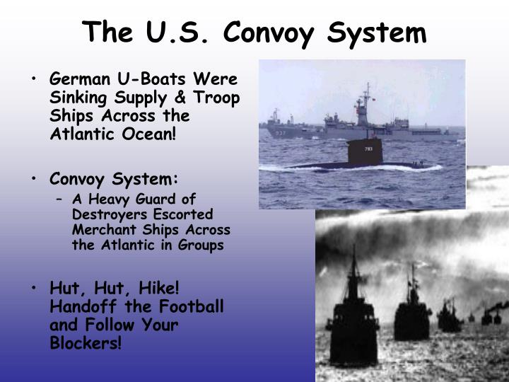 The U.S. Convoy System