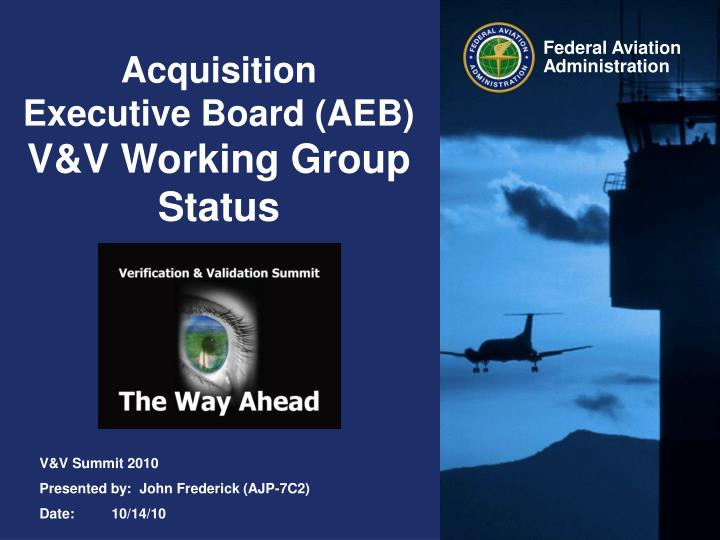 acquisition executive board aeb v v working group status n.
