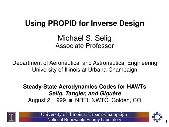 Using PROPID for Inverse Design