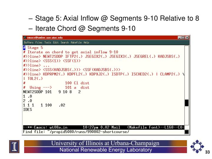 Stage 5: Axial Inflow @ Segments 9-10 Relative to 8