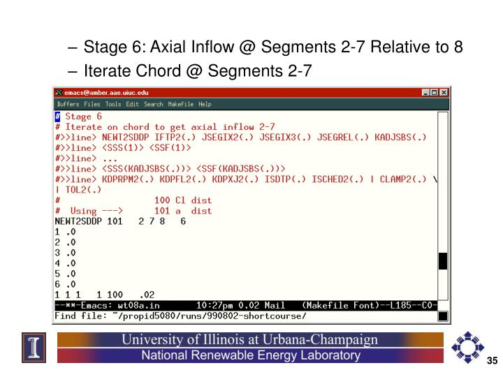 Stage 6: Axial Inflow @ Segments 2-7 Relative to 8