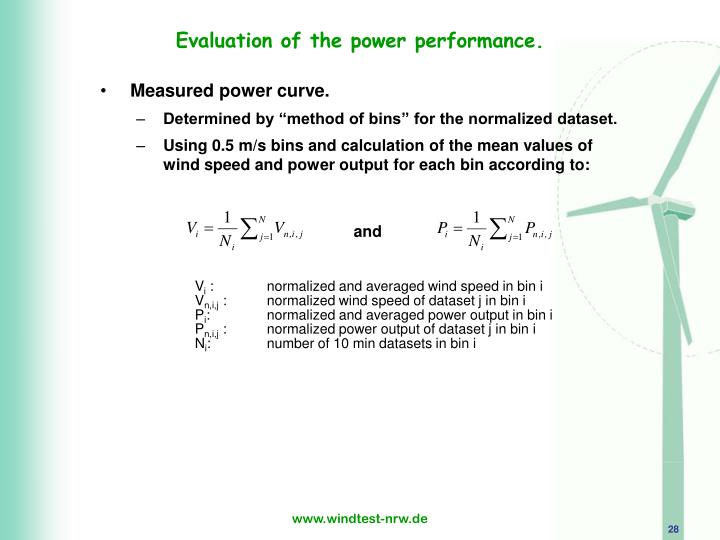 Evaluation of the power performance.