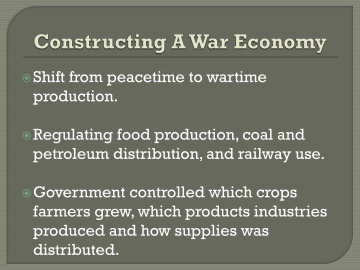 Constructing A War Economy