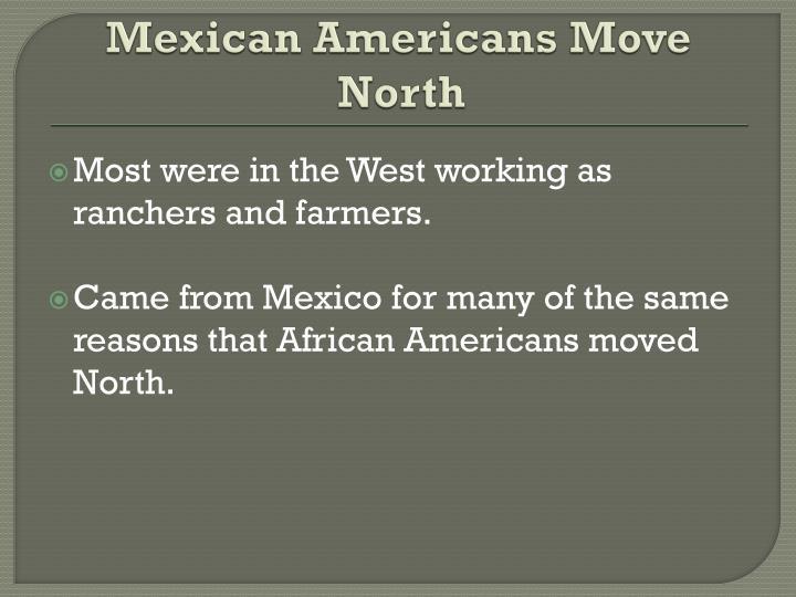 Mexican Americans Move North
