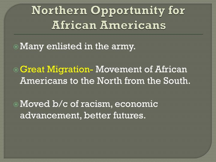 Northern Opportunity for African Americans