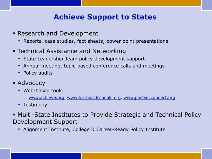 Achieve Support to States