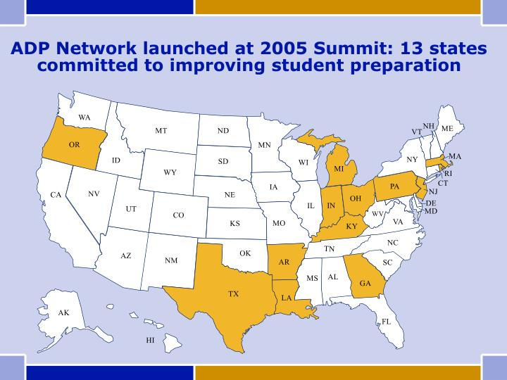 ADP Network launched at 2005 Summit: 13 states committed to improving student preparation