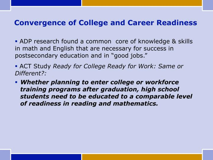 Convergence of College and Career Readiness
