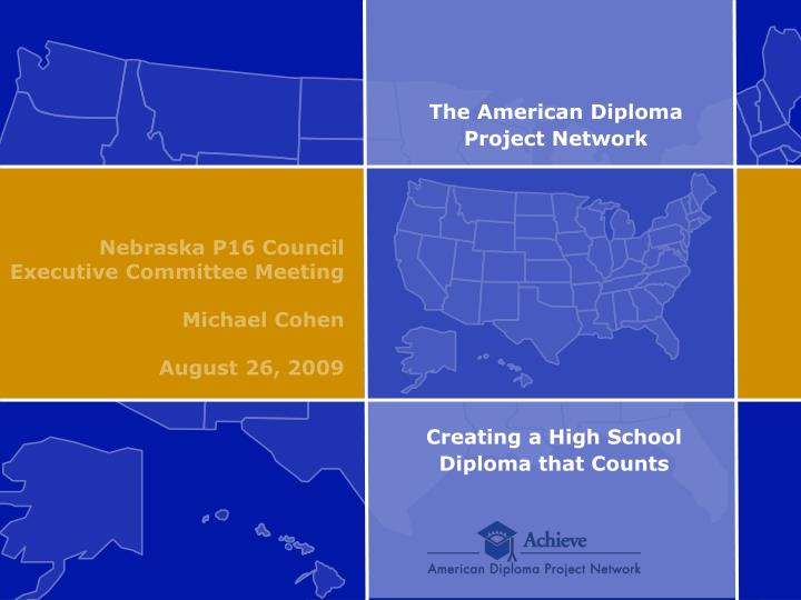 The american diploma project network