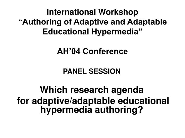 international workshop authoring of adaptive and adaptable educational hypermedia ah 04 conference n.