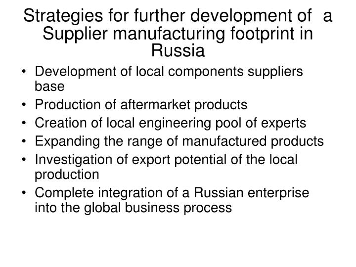 Strategies for further development