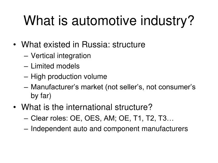 What is automotive industry?