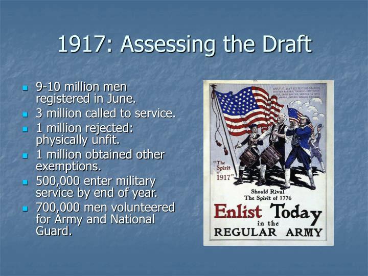 1917: Assessing the Draft