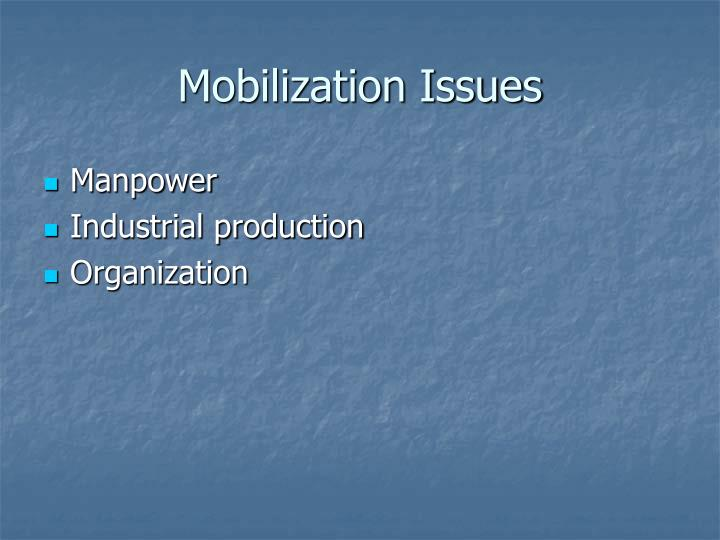 Mobilization Issues