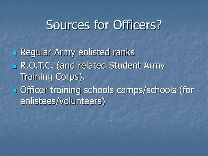 Sources for Officers?