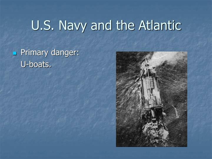 U.S. Navy and the Atlantic