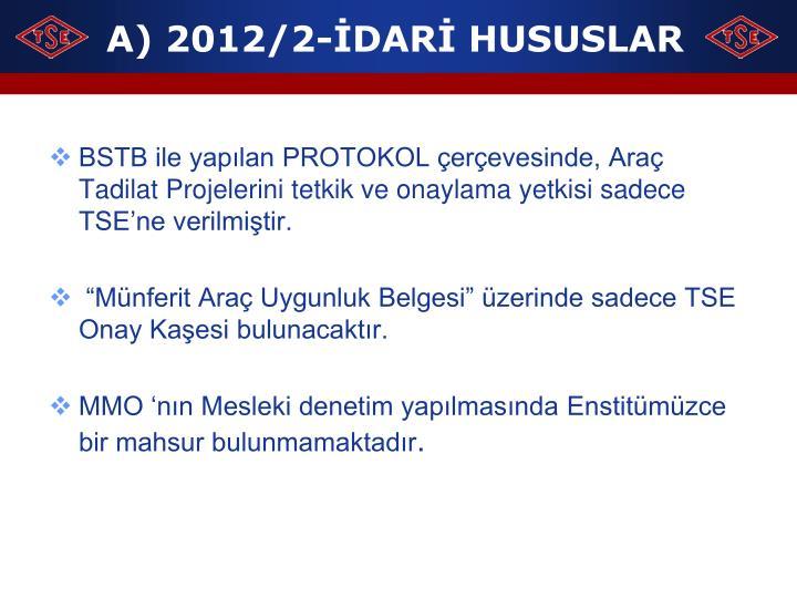 A) 2012/2-İDARİ HUSUSLAR