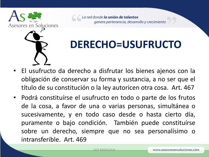 DERECHO=USUFRUCTO