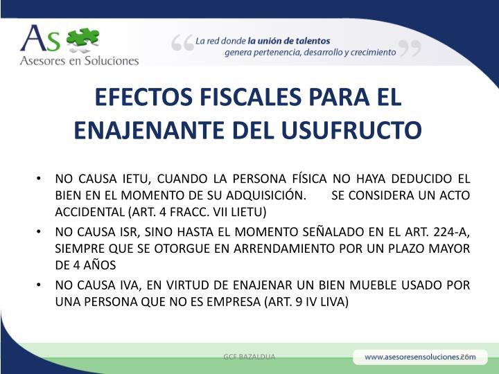 EFECTOS FISCALES PARA EL ENAJENANTE DEL USUFRUCTO