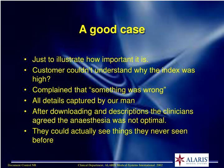 A good case