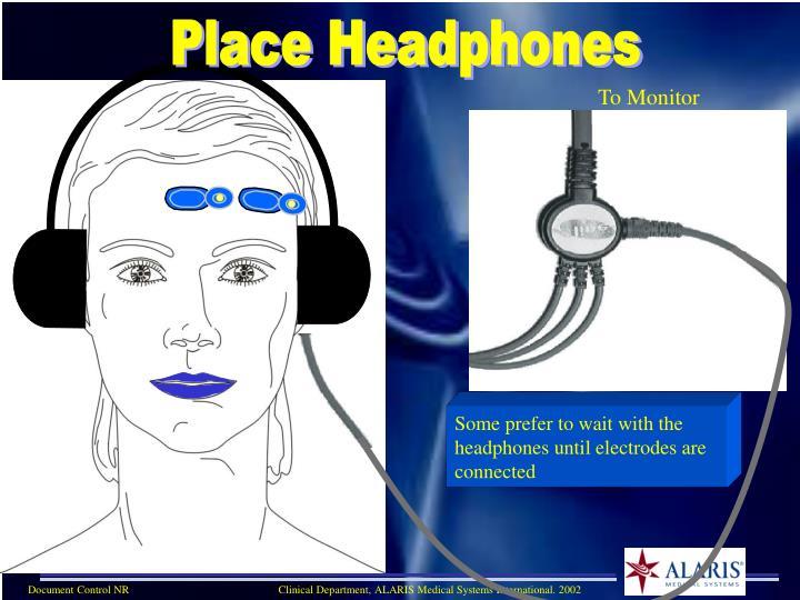 Place Headphones