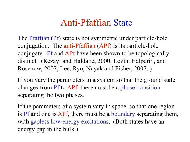 Anti-Pfaffian