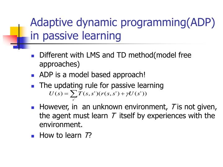 Adaptive dynamic programming(ADP) in passive learning