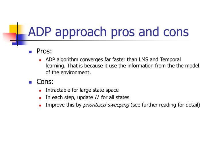 ADP approach pros and cons