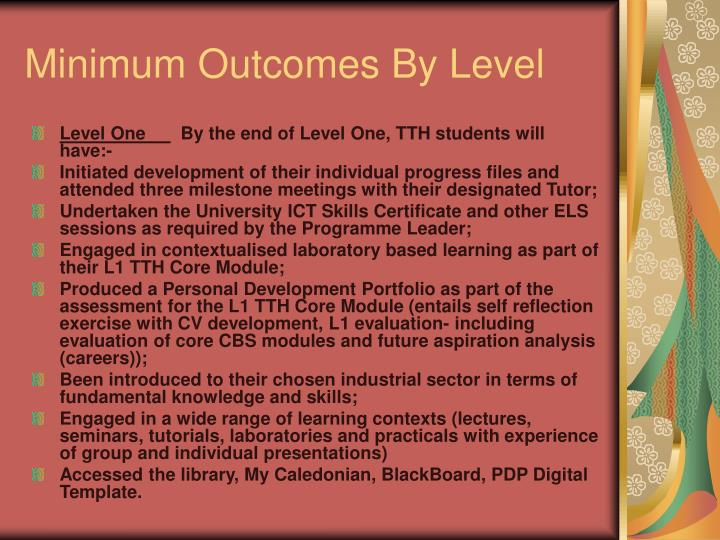 Minimum Outcomes By Level