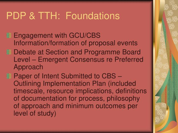 PDP & TTH:  Foundations