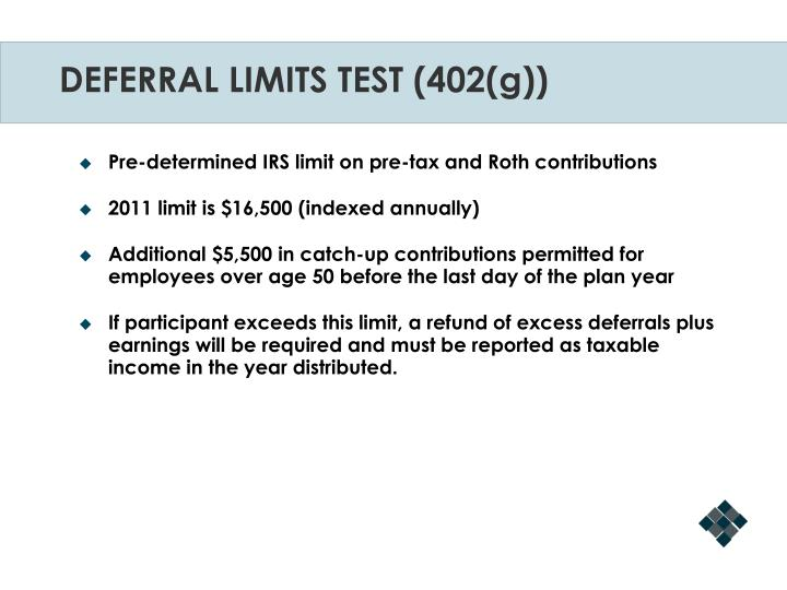 DEFERRAL LIMITS TEST (402(g))