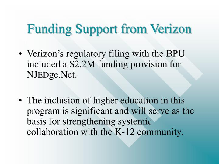 Funding support from verizon