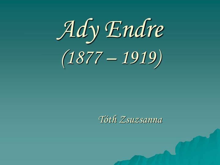 ady endre 1877 1919 n.