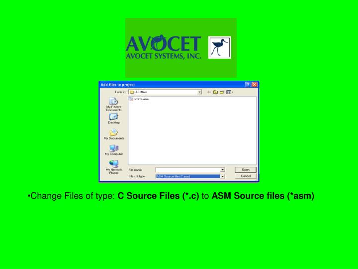 Change Files of type:
