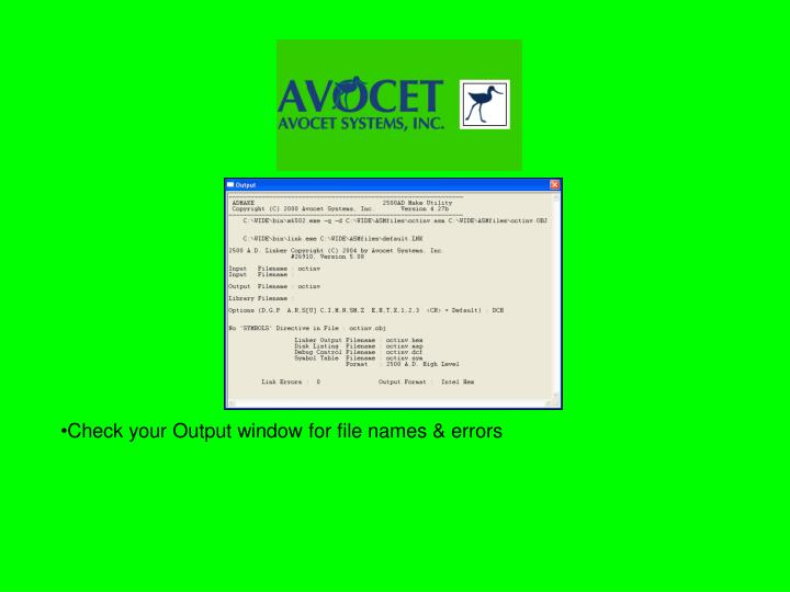 Check your Output window for file names & errors