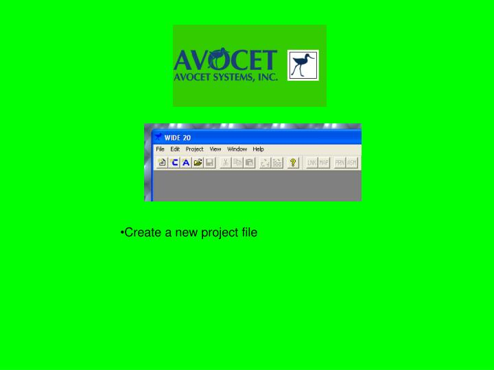 Create a new project file